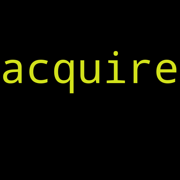50 example sentences with « acquire »